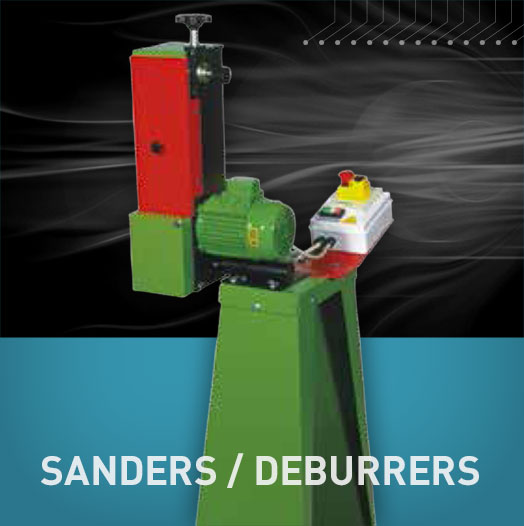 Sanders and Deburrers